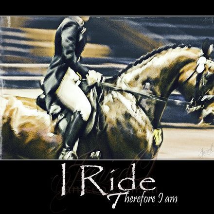 Art of the Poster Horse - I ride, therefore I am - Poster Art celebrating the horse and his person! Art your walls and inspire your world!